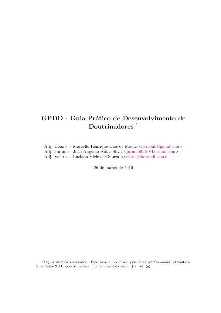 GPDD - Guia Pr´tico de Desenvolvimento de                 a               Doutrinadores 1        Adj. Doano - Marcello Hen...