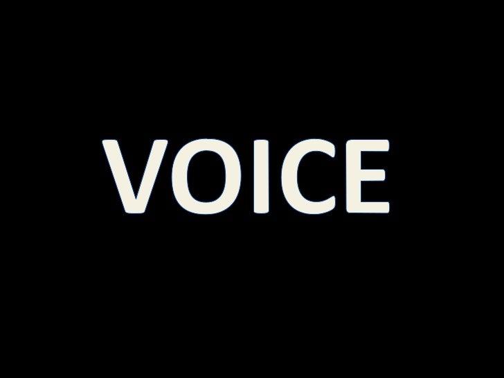 VOICE<br />