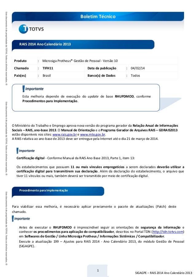 1 Boletim Técnico SIGAGPE – RAIS 2014 Ano Calendário 2013 Produto : Microsiga Protheus® Gestão de Pessoal - Versão 10 Cham...
