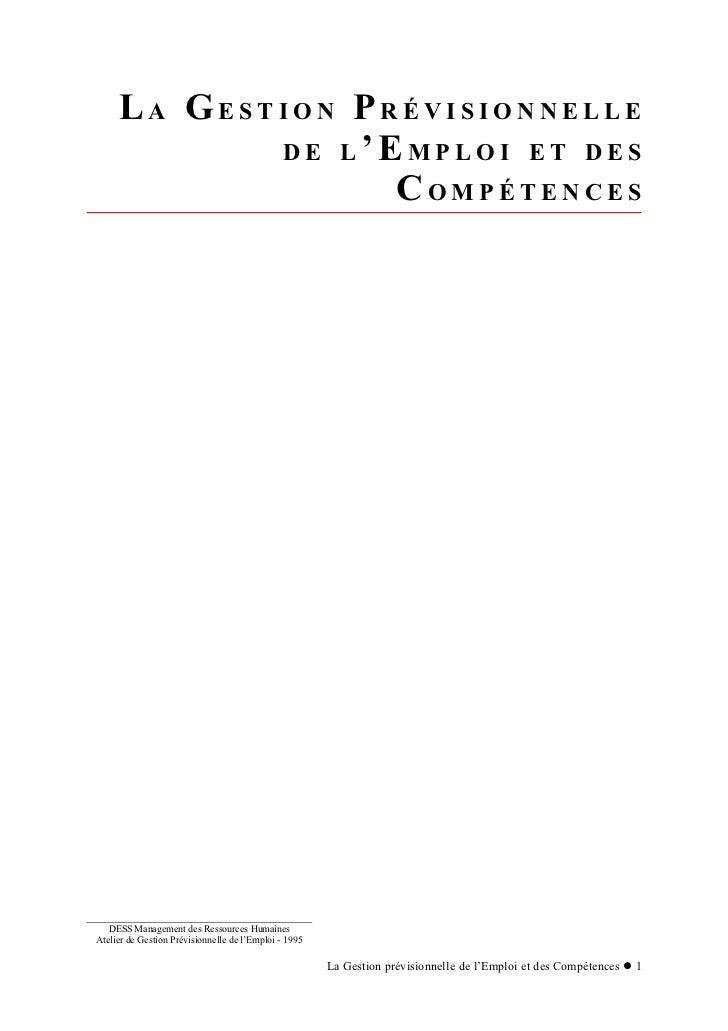 LA GESTION PRÉVISIONNELLE            DE L'EMPLOI ET DES                  COMPÉTENCES   DESS Management des Ressources Huma...