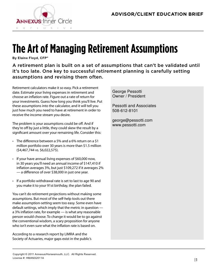 "ADVISOR/CLIENT EDUCATION BRIEFThe Art of Managing Retirement Assumptions!""#$%&()#*%+"",-#.*/0A retirement plan is built on ..."