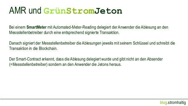 blog.stromhaltig AMR und GrünStromJeton Bei einem SmartMeter mit Automated-Meter-Reading delegiert der Anwender die Ablesu...
