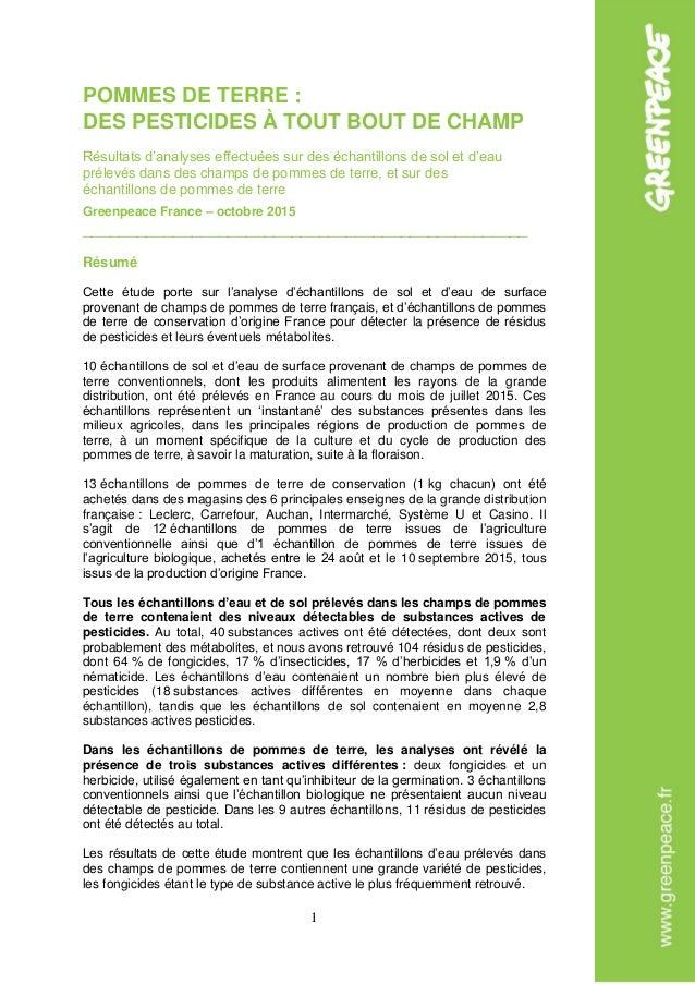 1 POMMES DE TERRE : DES PESTICIDES À TOUT BOUT DE CHAMP Résultats d'analyses effectuées sur des échantillons de sol et d'e...