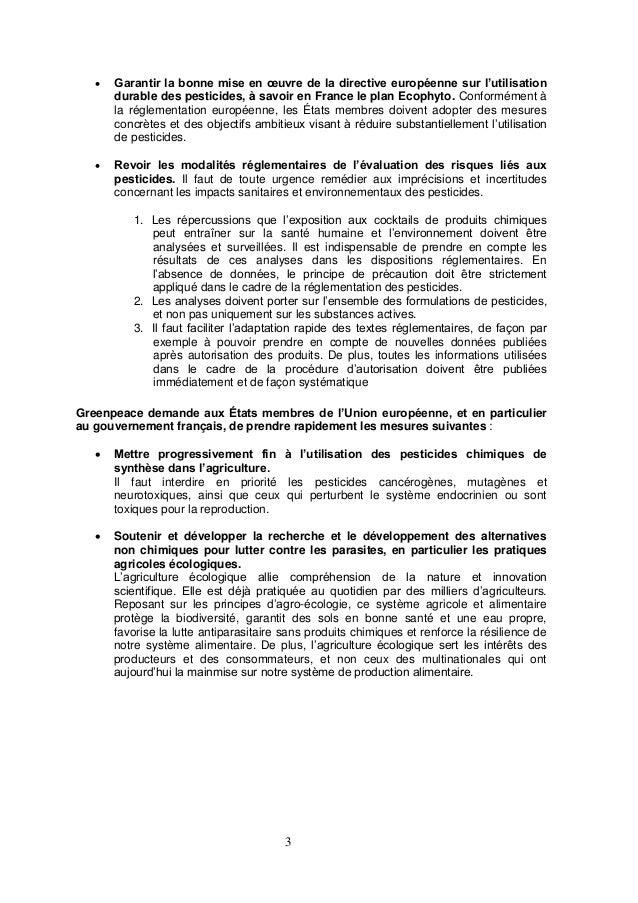 3  Garantir la bonne mise en œuvre de la directive européenne sur l'utilisation durable des pesticides, à savoir en Franc...