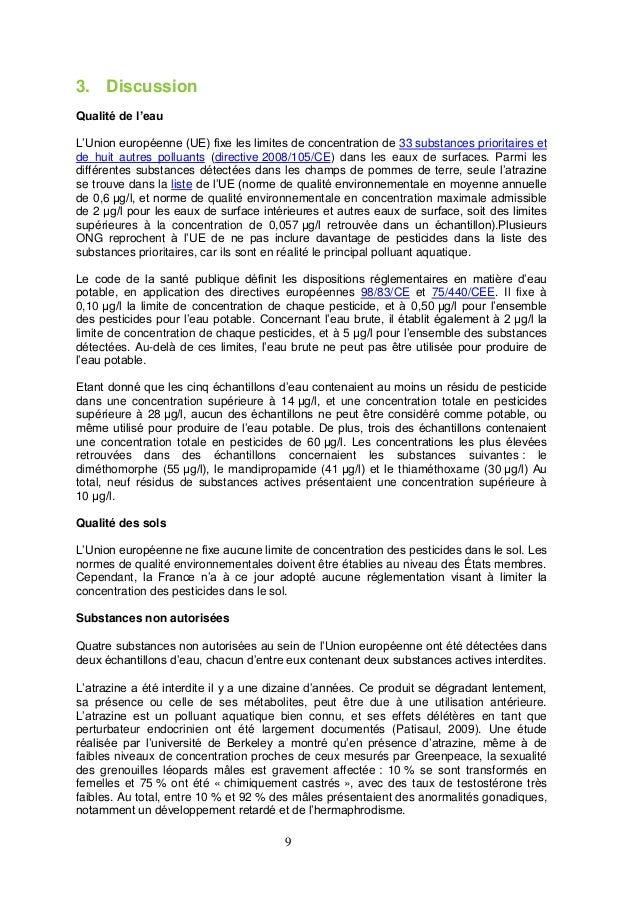 9 3. Discussion Qualité de l'eau L'Union européenne (UE) fixe les limites de concentration de 33 substances prioritaires e...