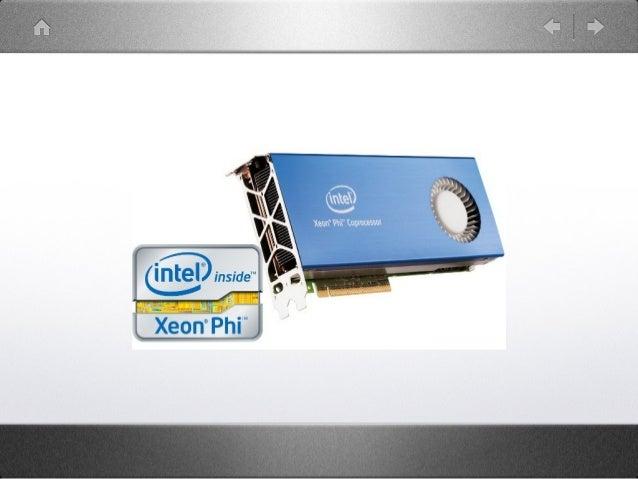 Xeon Phi• MIC Architecture• 60 Core / 4 Threads• 32KB / L1 cache• 512KB / L2 cache• 512-bit vector unit!