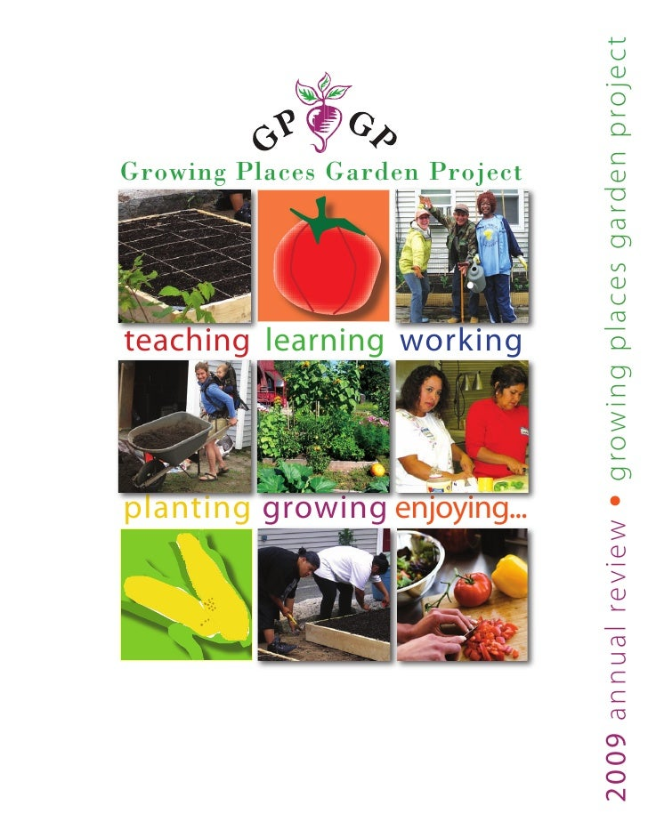 grow i n g p l a ce s garden projec t Growing Places Garden Project     teaching learning working     planting growing enj...
