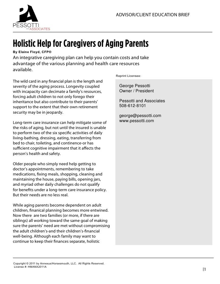 ADVISOR/CLIENT EDUCATION BRIEFHolistic Help for Caregivers of Aging ParentsBy Elaine Floyd, CFP®An integrative caregivi...