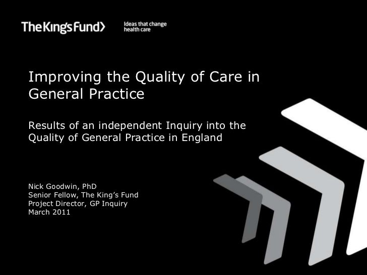 Improving the Quality of Care in General Practice Results of an independent Inquiry into the Quality of General Practice i...