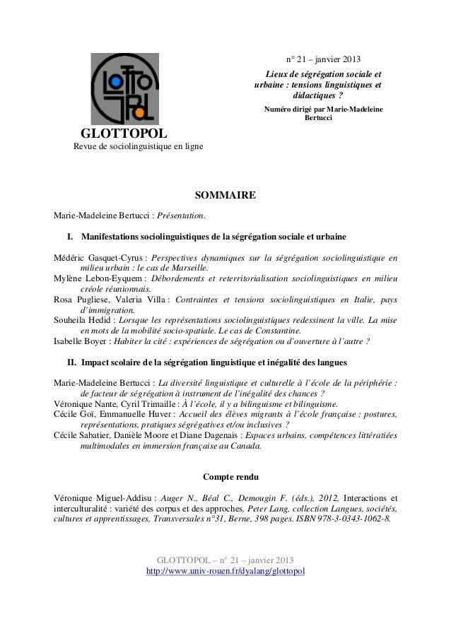 GLOTTOPOL Revue de sociolinguistique en ligne n° 21 – janvier 2013 Lieux de ségrégation sociale et urbaine : tensions ling...