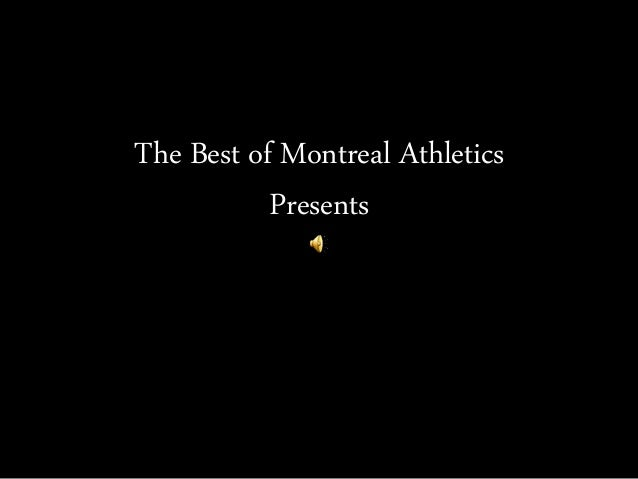 The Best of Montreal Athletics Presents