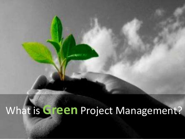 What is Green Project Management?