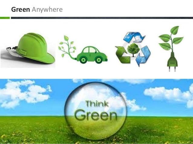 Green Anywhere
