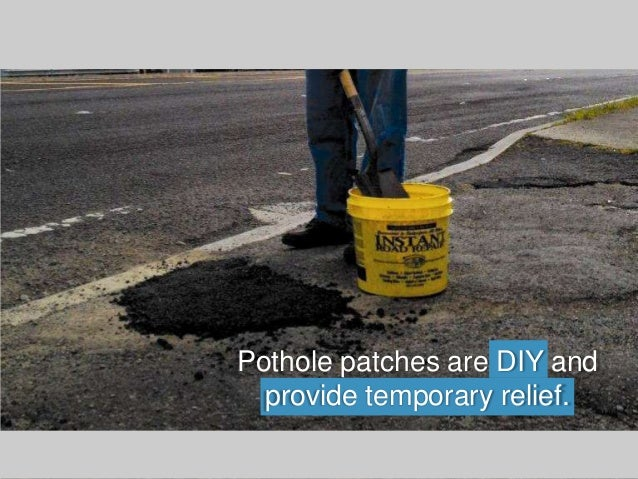 Asphalt repair maintenance do it yourself vs hiring a contractor pothole patches are diy and provide temporary relief solutioingenieria Images