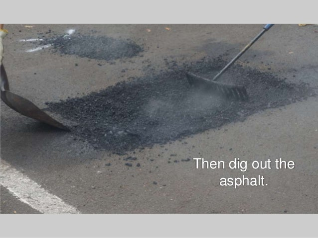 Asphalt repair maintenance do it yourself vs hiring a contractor then dig out the asphalt solutioingenieria Images