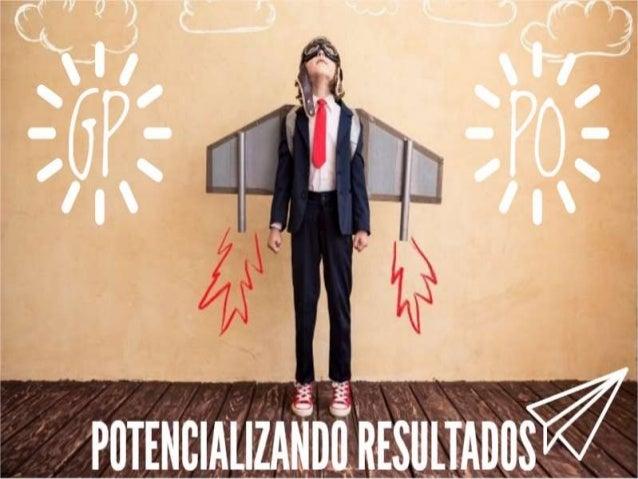 GP + PO = potencializando resultados!