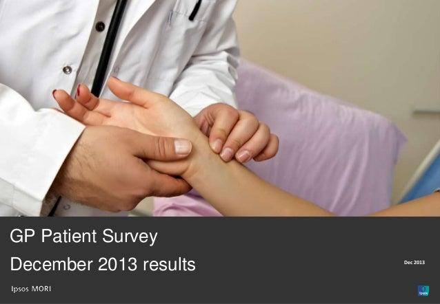 For Internal Use  GP Patient Survey December 2013 results  Dec 2013