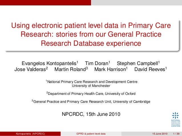 Using electronic patient level data in Primary Care Research: stories from our General Practice Research Database experien...
