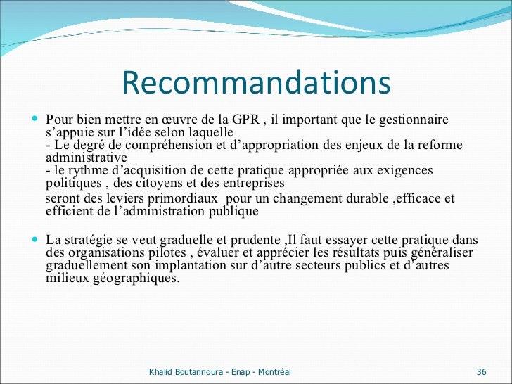 Recommandations <ul><li>Pour bien mettre en œuvre de la GPR , il important que le gestionnaire s'appuie sur l'idée selon l...