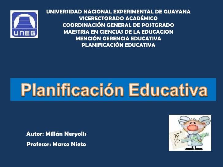 UNIVERSIDAD NACIONAL EXPERIMENTAL DE GUAYANA VICERECTORADO ACADÉMICO COORDINACIÓN GENERAL DE POSTGRADO MAESTRIA EN CIENCIA...