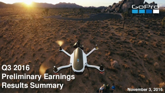 Q3 2016 Preliminary Earnings Results Summary November 3, 2016