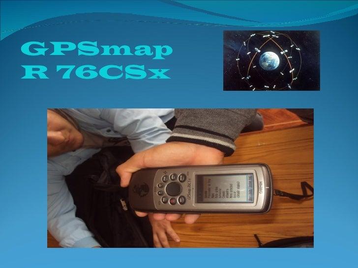 GPSmapR 76CSx