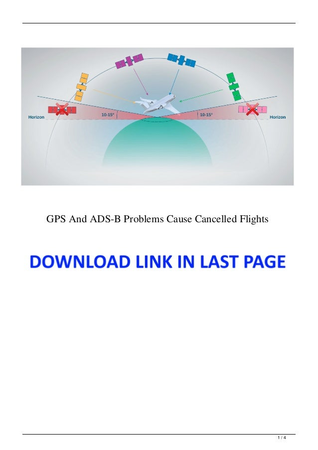 GPS And ADS-B Problems Cause Cancelled Flights 1 / 4