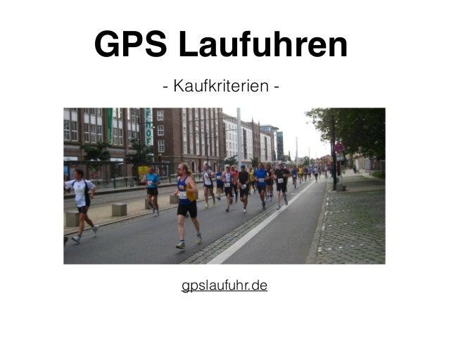 GPS Laufuhren gpslaufuhr.de - Kaufkriterien -