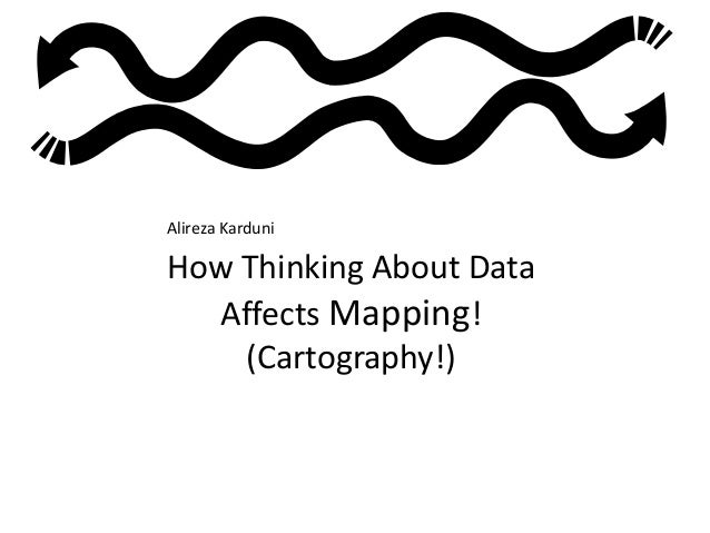 How Thinking About Data Affects Mapping!