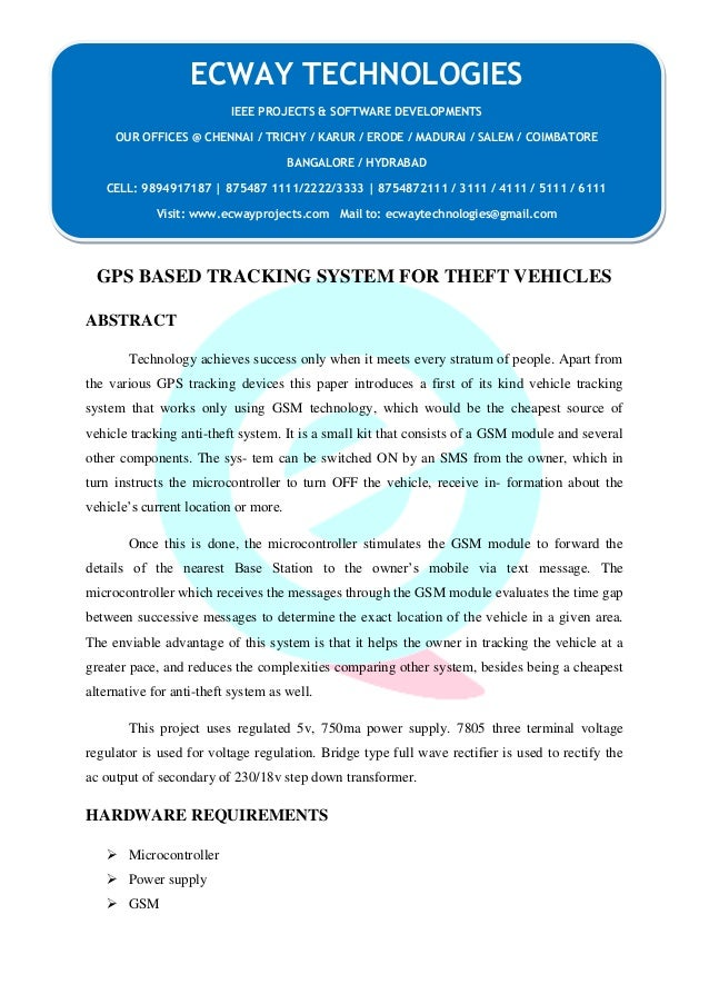GPS BASED TRACKING SYSTEM FOR THEFT VEHICLES  ABSTRACT  Technology achieves success only when it meets every stratum of pe...