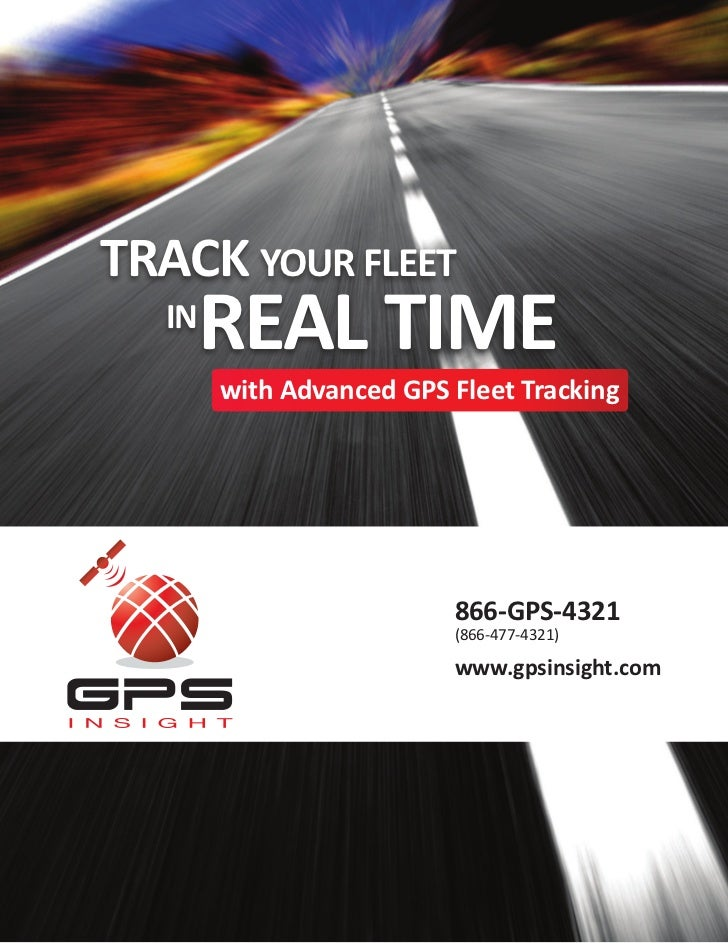 TRACK YOUR FLEET  IN       REAL TIME       with Advanced GPS Fleet Tracking                         866-GPS-4321          ...