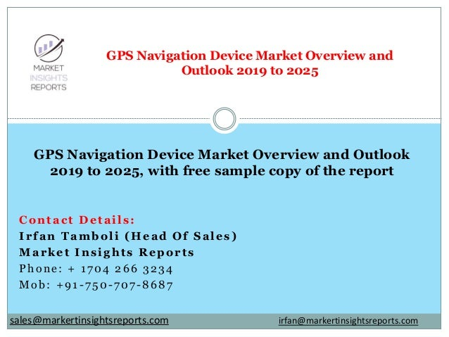 Contact Details: Irfan Tamboli (Head Of Sales) Market Insights Reports Phone: + 1704 266 3234 Mob: +91-750-707-8687 GPS Na...