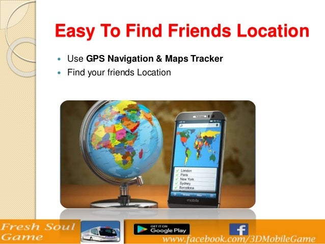 Find Friends Location on Mobile