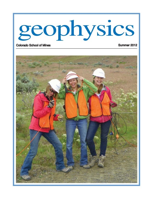 geophysicsColorado School of Mines   Summer 2012