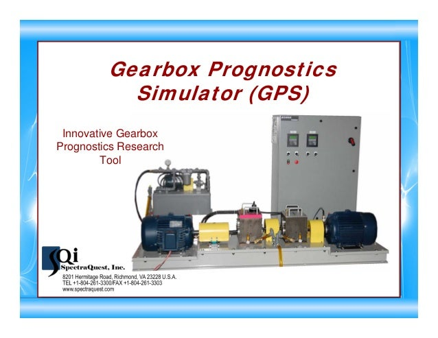 Gearbox Prognostics Simulator (GPS) Innovative Gearbox Prognostics Research Tool