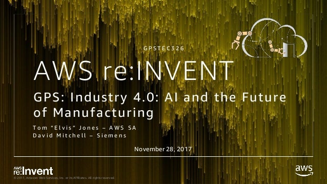 GPS: Industry 4 0: AI and the Future of Manufacturing