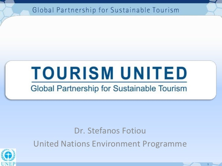 Dr. Stefanos FotiouUnited Nations Environment Programme                                       1