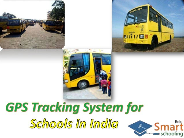 It is the GPS tracking system. Where crimes are on the rise, parents today prefer sending their children to schools that...