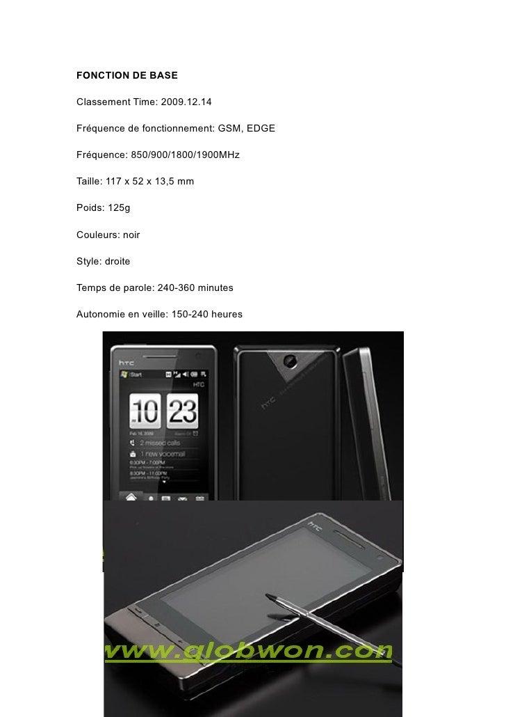 FONCTION DE BASE  Classement Time: 2009.12.14  Fréquence de fonctionnement: GSM, EDGE  Fréquence: 850/900/1800/1900MHz  Ta...