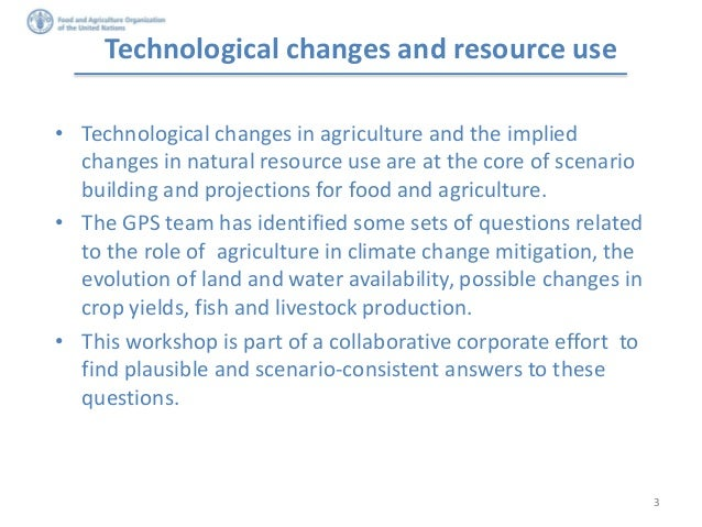 Long-term scenarios for sustainable and inclusive agriculture, food security and nutrition:  Agricultural technologies, production systems and natural resource use under climate change Slide 3