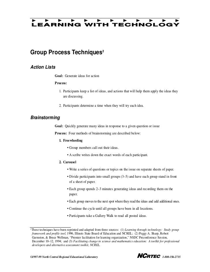 LEARNING WITH TECHNOLOGYGroup Process Techniques2Action Lists                      Goal: Generate ideas for action        ...