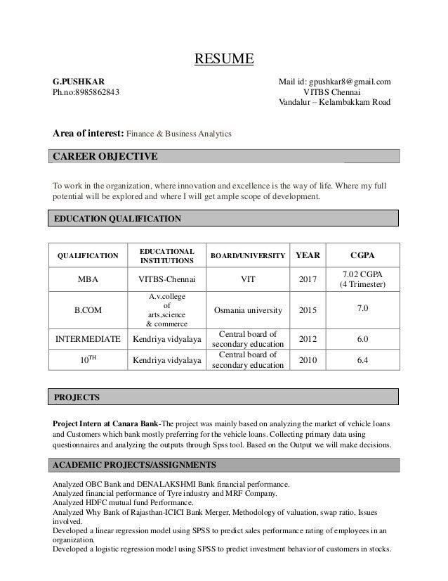 RESUME G.PUSHKAR Mail id: gpushkar8@gmail.com Ph.no:8985862843 VITBS Chennai Vandalur – Kelambakkam Road Area of interest:...