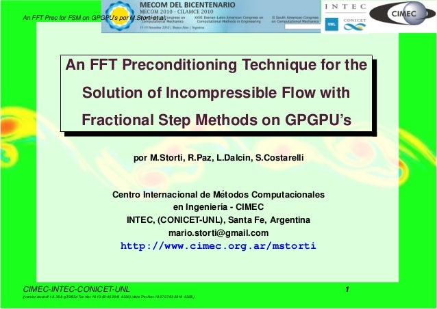 An FFT Prec for FSM on GPGPU's por M.Storti et.al. An FFT Preconditioning Technique for the Solution of Incompressible Flo...