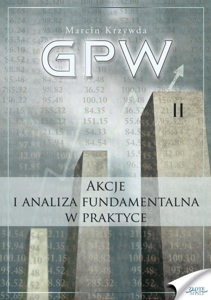 """Ten ebook zawiera darmowy fragment publikacji """"GPW II - Akcje i analiza                                   fundamentalna w ..."""
