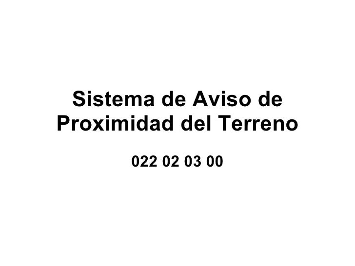 Sistema de Aviso de Proximidad del Terreno 022 02 03 00