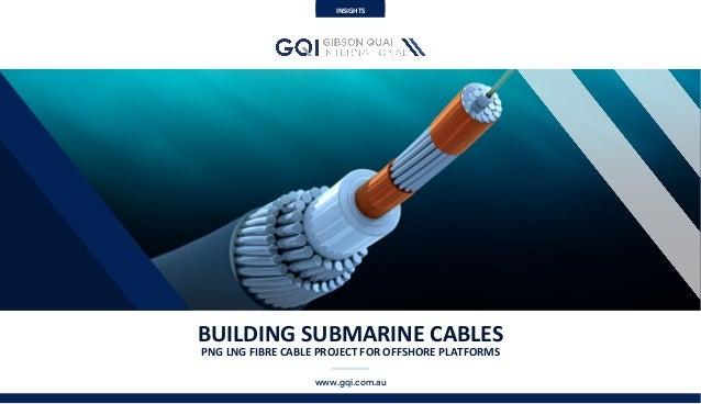 SubmarineNetworksWorldConferenceSingaporelSeptember2015 BUILDINGSUBMARINECABLES PNGLNGFIBRECABLEPROJECTFOR...