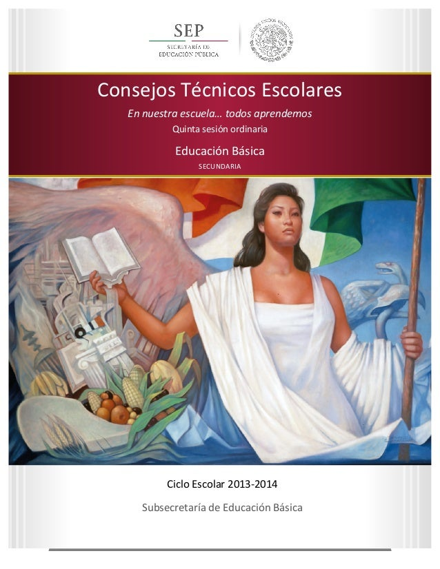 Quinta  sesión  ordinaria   Ciclo  Escolar  2013-‐2014    Consejos  Técnicos  Escolares...