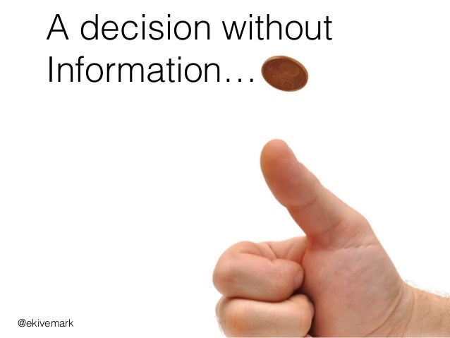 A decision without Information… @ekivemark