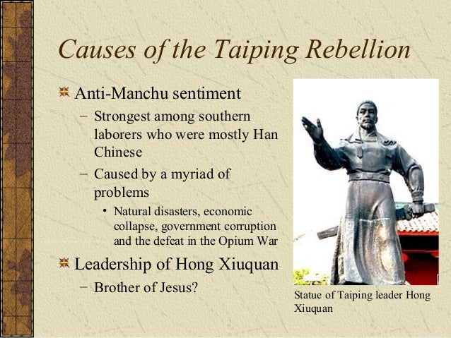 Taiping Rebellion (1850-1864) Hong Xiuquan's army was able to seize 44 Chinese cities including the Southern capital of Na...
