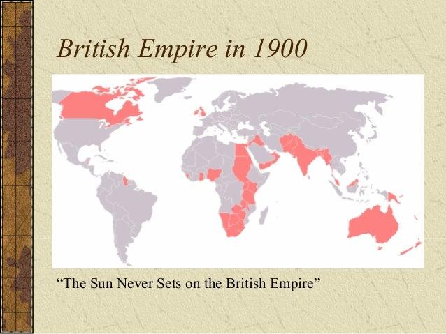 "British Empire in 1900 ""The Sun Never Sets on the British Empire"""